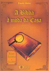 Bíblia à Moda da Casa (A)