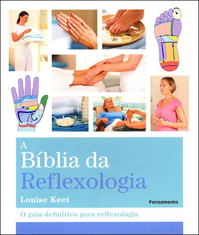 Bíblia da Reflexologia (A)