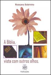Bíblia,Vista Com Outros Olhos (A)