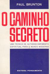 Caminho Secreto (O)