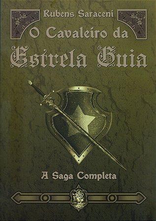Cavaleiro da Estrela Guia (O) A Saga Completa