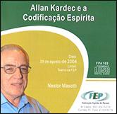 CD-Allan Kardec e a Codificação Espírita