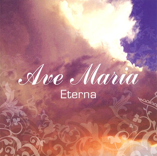 CD-Ave Maria Eterna