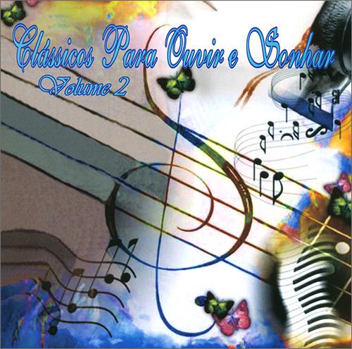 CD-Clássicos Para Ouvir e Sonhar Vol 2