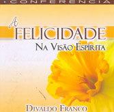 CD-Felicidade na Visão Espírita (A)