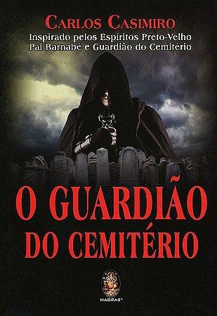 Guardião do Cemitério (O)
