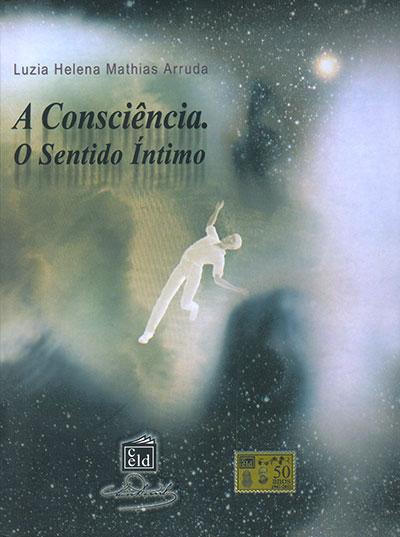 Consciência, o Sentido Íntimo (A)