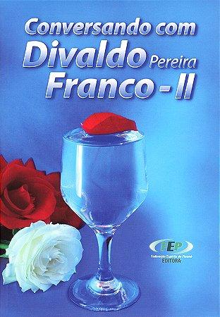 Conversando Com Divaldo P. Franco II