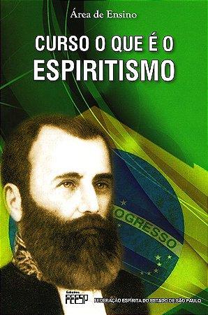 Curso o Que é o Espiritismo