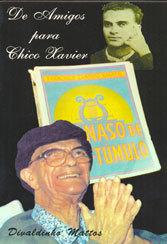 De Amigos Para Chico Xavier
