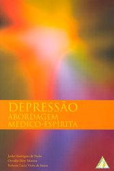 Depressão Abordagem Médico-Espírita