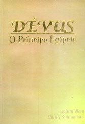 DEVUS- O PRÍNCIPE EGÍPCIO