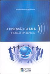 Dimensão da Fala e a Palestra Espírita (A)