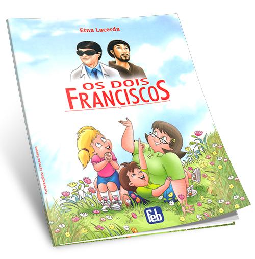 Dois Franciscos (Os)