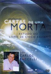 DVD-ANALISANDO CARTAS DE UMA MORTA ESTUDO DO LIVRO DE CHICO XAVIER