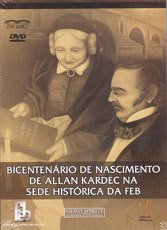 DVD-Bicentenário de Nasc. de Allan Kardec na Feb