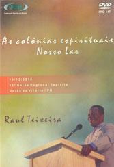 DVD-Colônias Espirituais Nosso Lar (As)