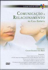Dvd-Comunicação e Relacionamento na Casa Espírita