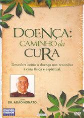 DVD-DOENÇA: CAMINHO DA CURA