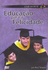 Dvd-Educação para a Felicidade