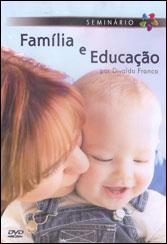 DVD-Família e Educação