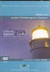 DVD-Ix Cee Semin Felicidade Segundo o Espiritismo (A)