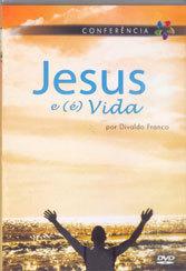 DVD-Jesus e (é) Vida