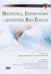 DVD-Medicina,Espiritismo e Questões Bio-Éticas