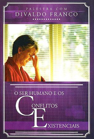 DVD-Ser Humano e os Conflitos Existenciais (O)