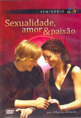 DVD-Sexualidade,Amor e Paixão