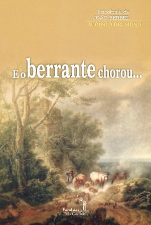 E o Berrante Chorou