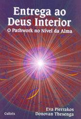 Entrega ao Deus Interior