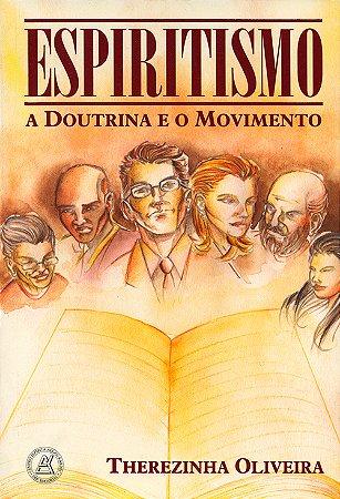 Espiritismo a Doutrina e o Movimento