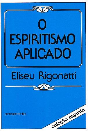 Espiritismo Aplicado (O)