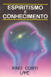 Espiritismo e Conhecimento