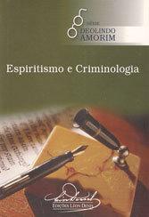 ESPIRITISMO E CRIMINOLOGIA