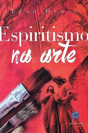 Espiritismo Na Arte