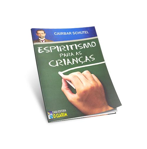 Espiritismo Para as Crianças (O)