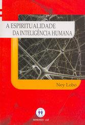 Espiritualidade da Inteligência Humana (A)
