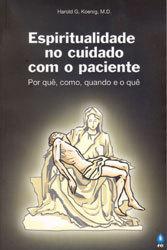 Espiritualidade no Cuidado Com o Paciente