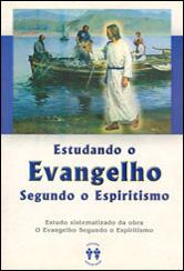 Estudando o Evangelho Seg. o Espiritismo