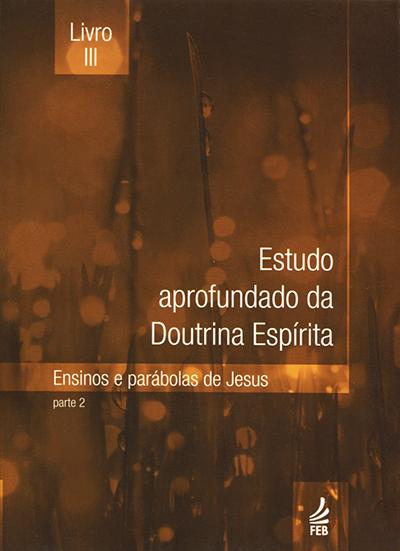 Estudo Aprofundado da Doutrina Espírita Livro III (Novo Projeto)
