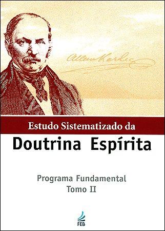 Estudo Sistematizado da Doutrina Espírita Tomo II