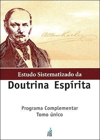 Estudo Sistematizado da Doutrina Espírita Tomo Único