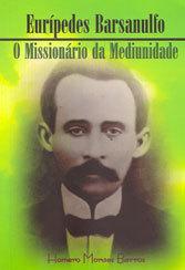 Eurípedes Barsanulfo-Missionário da Med.