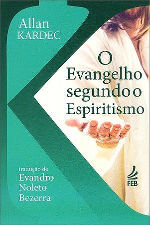 Evangelho Segundo o Espiritismo (O) (Bolso N.Tradução)
