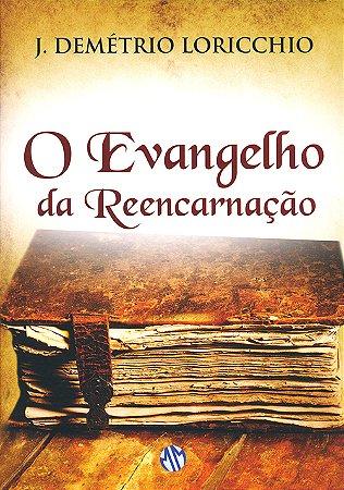 Evangelho da Reencarnação (O)