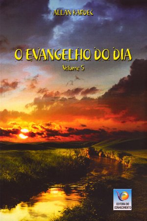 Evangelho do Dia (O) Vol.5