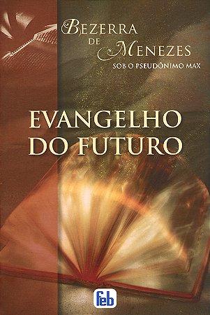 Evangelho do Futuro (Especial)