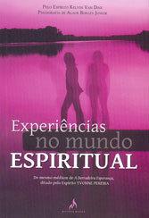 Experiências no Mundo Espiritual